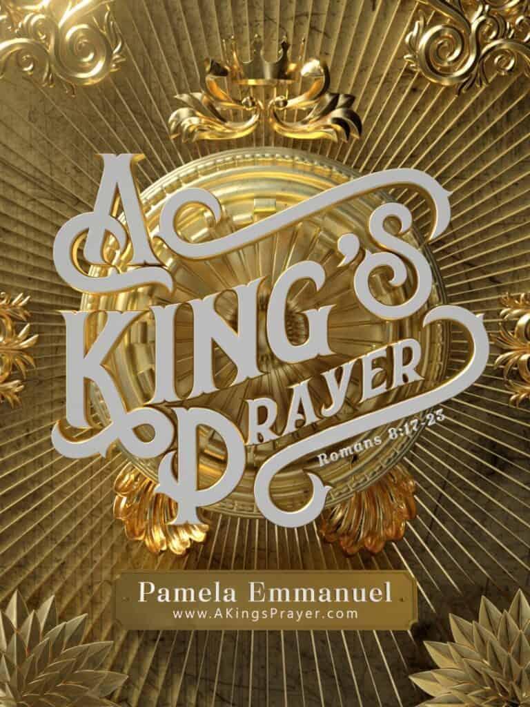 pamela emmanuel, pamela immanuel, a kings prayer, a queens prayer